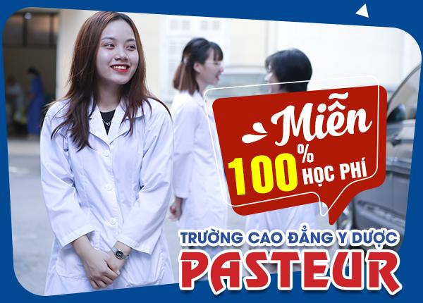 Trường Cao đẳng Y Dược Pasteur miễn học phí 5 ngành Y Dược năm 2020